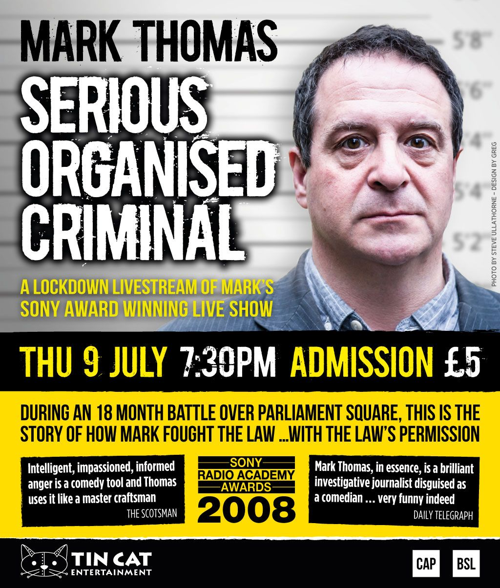 Mark Thomas: Serious Organised Criminal - Live Stream